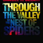 'Through the Valley of the Nest of Spiders' by Samuel R. Delany