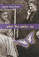 what the auntys say by sharron proulx-turner