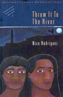 throw it to the river by nice rodriguez