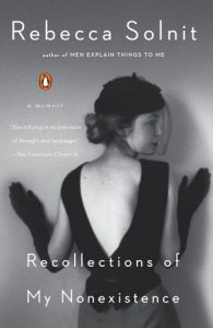Book cover: Recollections of My Nonexistence: A Memoir by Rebecca Solnit