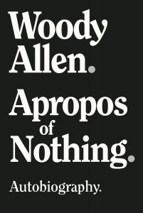 Book cover: Apropos of Nothing by Woody Allen